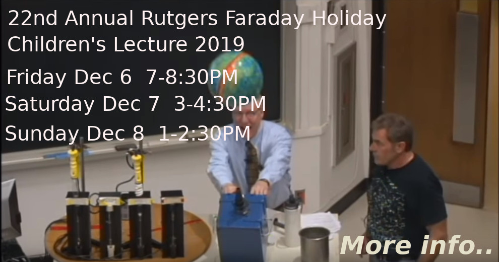 Link to Rutgers Faraday Lecture info page